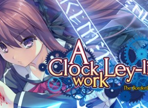 A Clockwork Ley-Line: The Borderline of Dusk İndir Yükle