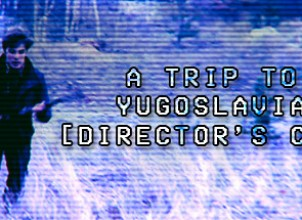 A Trip to Yugoslavia: Director's Cut İndir Yükle
