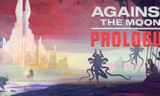 Against The Moon: Prologue İndir Yükle