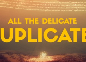 All the Delicate Duplicates İndir Yükle