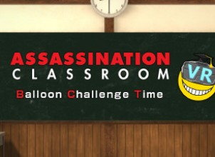 Assassination ClassroomVR Balloon Challenge Time/暗殺教室VR バルーンチャレンジの時間 İndir Yükle