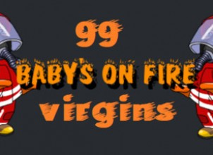 Baby's on fire: 99 virgins İndir Yükle