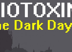 Biotoxin: The Dark Days İndir Yükle