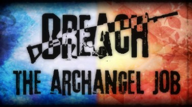 Breach: The Archangel Job İndir Yükle
