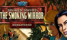 Broken Sword 2 – the Smoking Mirror: Remastered İndir Yükle