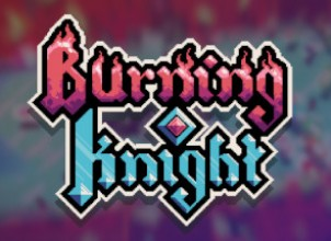 Burning Knight İndir Yükle