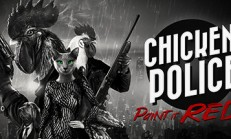 Chicken Police – Paint it RED! İndir Yükle