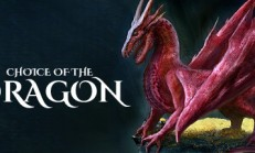 Choice of the Dragon İndir Yükle