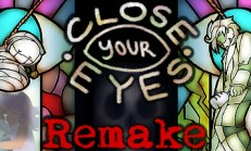 Close Your Eyes -Anniversary Remake- İndir Yükle