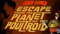 Cluck Yegger in Escape From The Planet of The Poultroid İndir Yükle