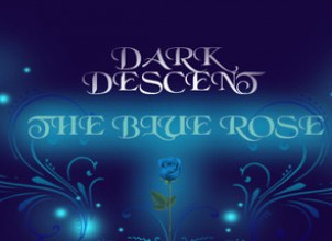 Dark Descent: The Blue Rose İndir Yükle