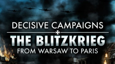 Decisive Campaigns: The Blitzkrieg from Warsaw to Paris İndir Yükle