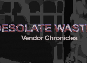 Desolate Wastes: Vendor Chronicles İndir Yükle