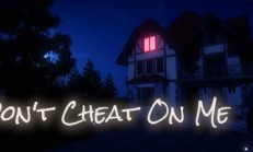 Don't Cheat On Me İndir Yükle