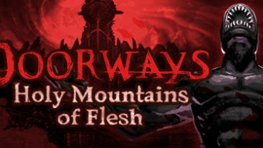 Doorways: Holy Mountains of Flesh İndir Yükle