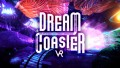 Dream Coaster VR Remastered İndir Yükle