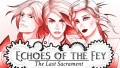 Echoes of the Fey: The Last Sacrament İndir Yükle