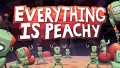 Everything is Peachy İndir Yükle
