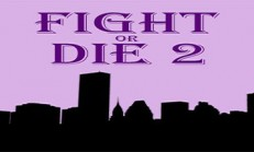 Fight or Die 2 İndir Yükle