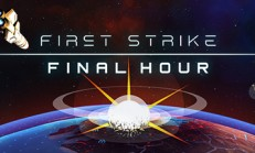 First Strike: Final Hour İndir Yükle