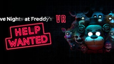FIVE NIGHTS AT FREDDY'S VR: HELP WANTED İndir Yükle