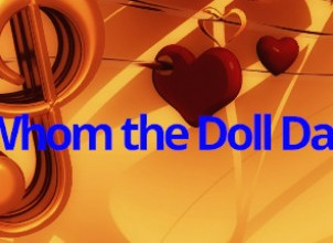 For Whom the Doll Dances İndir Yükle