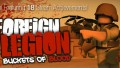 Foreign Legion: Buckets of Blood İndir Yükle