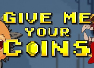 Give Me Your Coins İndir Yükle