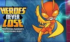 Heroes Never Lose: Professor Puzzler's Perplexing Ploy İndir Yükle