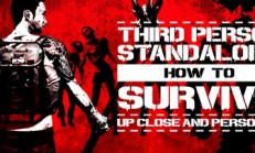 How To Survive: Third Person Standalone İndir Yükle