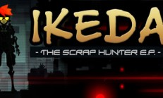 Ikeda : The Scrap Hunter E.P. İndir Yükle