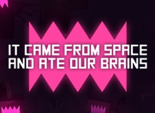 It came from space, and ate our brains İndir Yükle