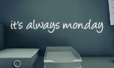 it's always monday İndir Yükle