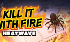 Kill It With Fire: HEATWAVE İndir Yükle