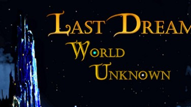 Last Dream: World Unknown İndir Yükle