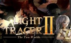 Light Tracer 2 ~The Two Worlds~ İndir Yükle