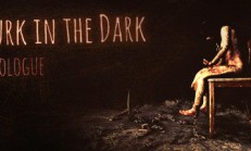 Lurk in the Dark : Prologue İndir Yükle