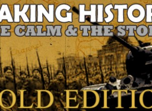 Making History: The Calm and the Storm Gold Edition İndir Yükle