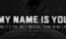 My name is You. And it's the only unusual thing in my life İndir Yükle