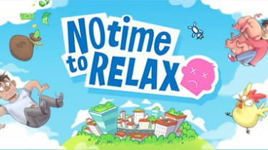 No Time to Relax İndir Yükle