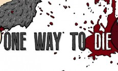 One Way To Die İndir Yükle