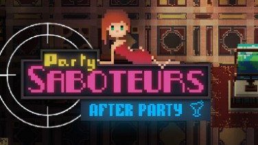 Party Saboteurs: After Party İndir Yükle