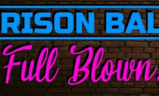 Prison Ball: Full Blown İndir Yükle