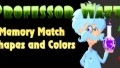 Professor Watts Memory Match: Shapes And Colors İndir Yükle