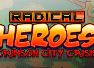 Radical Heroes: Crimson City Crisis İndir Yükle