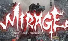 Rain Blood Chronicles: Mirage İndir Yükle