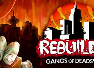 Rebuild 3: Gangs of Deadsville İndir Yükle