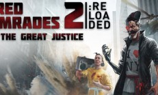 Red Comrades 2: For the Great Justice. Reloaded İndir Yükle