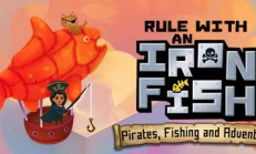 Rule with an Iron Fish – A Pirate Fishing Adventure İndir Yükle