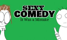 Sexy Comedy: It Was a Mistake İndir Yükle